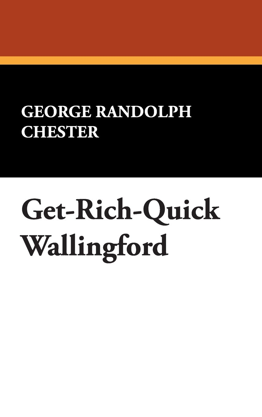 Download Get-Rich-Quick Wallingford ebook