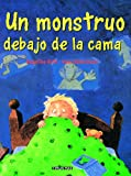 img - for Un Monstruo Debajo De La Cama (Spanish Edition) book / textbook / text book