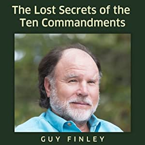 The Lost Secrets of the Ten Commandments Audiobook
