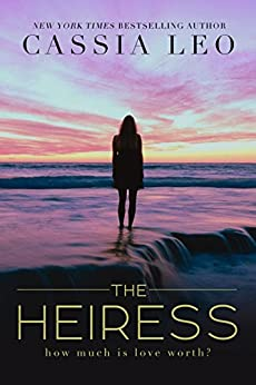 The Heiress: A Stand-Alone Romance by [Leo, Cassia]