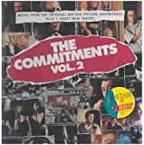 The Commitments, Vol. 2: Music From The Original Motion Picture Soundtrack Plus 7 Great New Tracks