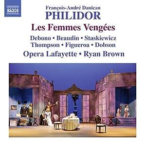 Francois-Andre Danican Philidor: Les Femmes Vengées
