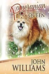 Pomeranian - Breed Of A Queen