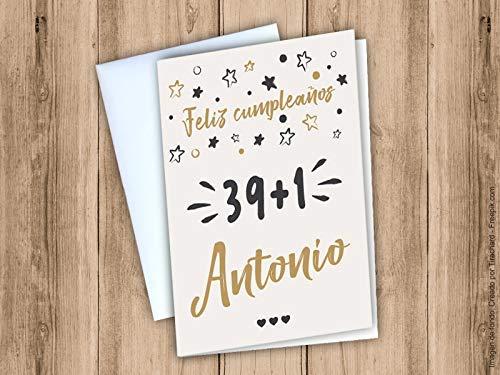 Postal de felicitación 40 cumpleaños (39+1). ¡ Personalízala ...