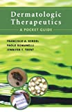 img - for Dermatologic Therapeutics: A Pocket Guide by Francisco Kerdel (2005-03-03) book / textbook / text book