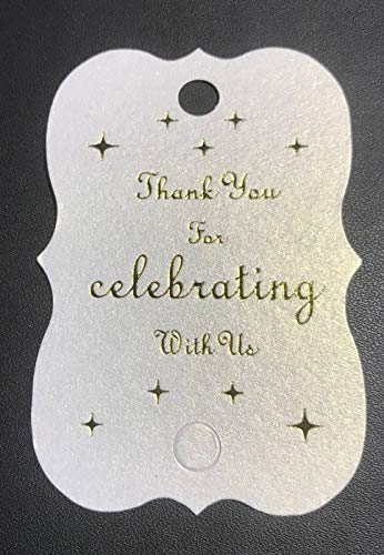 48 Shimmer White Gold Foil Hot Stamping Wedding Tags Thank You for Celebrating with us -