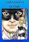 Le Club par Delecta