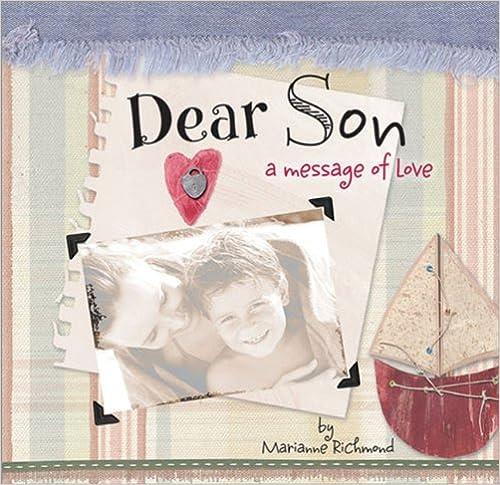 Download Dear Son: A Message of Love (Marianne Richmond) PDF