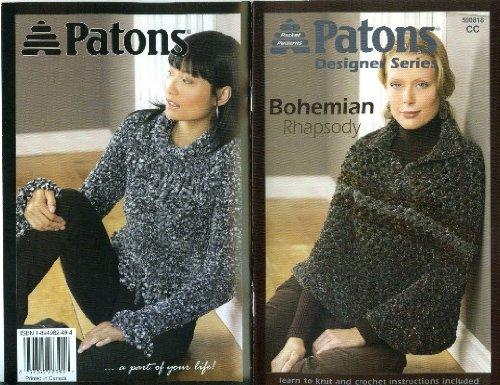 Patons Crochet Patterns - Bohemian Rhapsody (Patons Desginer series knit & crochet patterns)