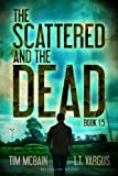 The Scattered and the Dead (Book 1.5)