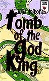 Tomb of the God King, Julia Talbot, 1934166464
