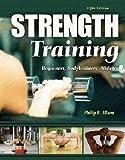 Strength Training : Beginners, Body Builders, Athletes, Allsen, Philip E., 0757559328