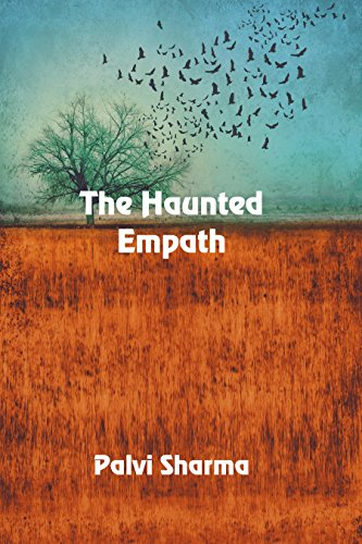 The Haunted Empath by [Sharma, Palvi]