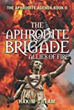 The Aphrodite Brigade, Hakim Dream, 1478705795