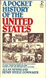 the 1980 presidential election - A Pocket History of the United States: Seventh Revised Edition of the Acclaimed Classic-From the Birth of our Nation to the 1980 Presidential Election