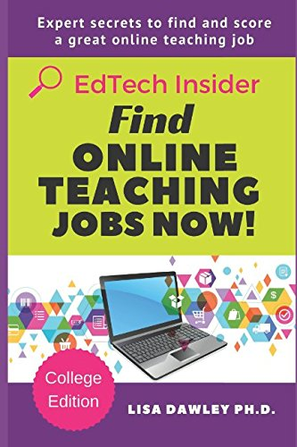 Find Online Teaching Jobs Now!: College Edition (EdTech Insider)