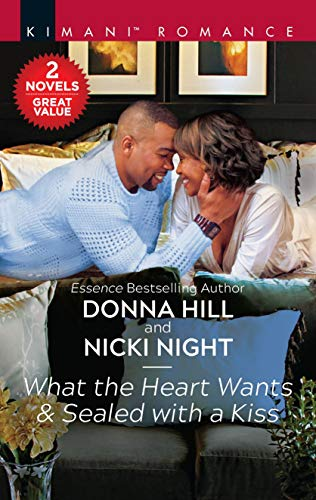 What the Heart Wants & Sealed with a Kiss (The Grants of DC Book 1)