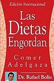 Las Dietas Engordan Comer Adelgaza, Rafael Bolio, 1425984762