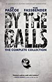 Image of By the Balls: The Complete Collection