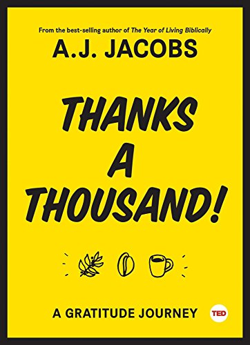 Thanks A Thousand: A Gratitude Journey (TED Books) by Simon & Schuster/ TED