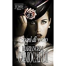 Sogni di vetro (Histoire) (Italian Edition)