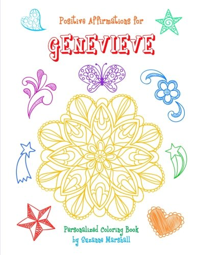 Positive Affirmations for Genevieve: Personalized Book & Coloring Book with Positive Affirmations for Kids (Affirmations for Kids, Coloring Books for Kids, Personalized Books, Gifts for Kids) PDF