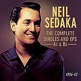 Neil Sedaka: The Complete Singles and EPs - As & Bs, 1956-62