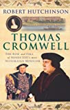 Thomas Cromwell, Robert Hutchinson, 031257794X