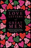 Love Letters of Great Men, , 033050665X
