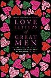 Love Letters of Great Men, , 033050665X