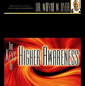 The Keys to Higher Awareness Speech