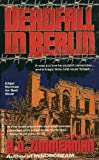 Deadfall in Berlin, R. D. Zimmerman, 0440212170