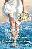 A Nantucket Wedding: A Novel