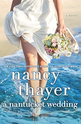 A Nantucket Wedding: A Novel by [Thayer, Nancy]