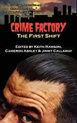 Crime Factory: The First Shift