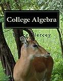 College Algebra, Bruce Piercey, 1463623534