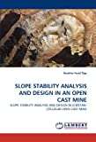 Slope Stability Analysis and Design in an Open Cast Mine, &Ouml and Ibrahim Ferid ge, 3838331923