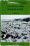 U. S. Forest Service Grazing and Rangelands, William D. Rowley, 0890962189