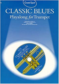 Classic Blues Playalong for Trumpet (Guest spot)