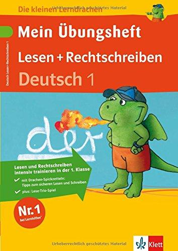 Die kleinen Lerndrachen: Mein Übungsheft. Lesen und Rechtschreiben, Deutsch 1. Klasse