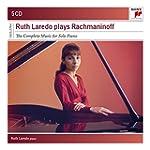 Ruth Laredo Plays Rachmaninoff  - The...