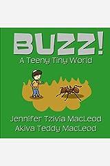 Buzz!: A Teeny Tiny World (Hashem's Amazing World) (Volume 2) Paperback