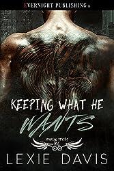 Keeping What He Wants (Roaming Devils MC Book 2)