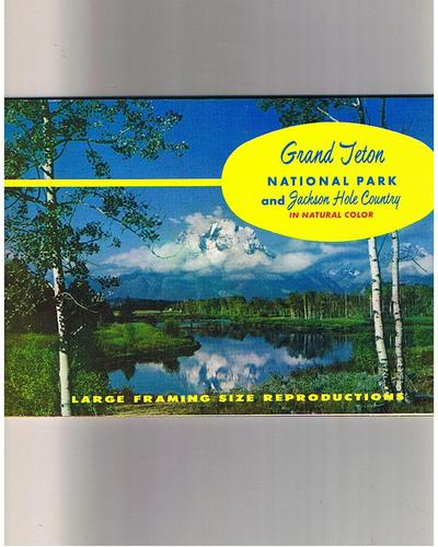 Grand Teton National Park and Jackson Hole Country in Natural Color (Large Framing Size Reproductions)
