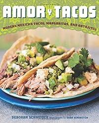 Amor y Tacos: Modern Mexican Tacos, Margaritas, and Antojitos
