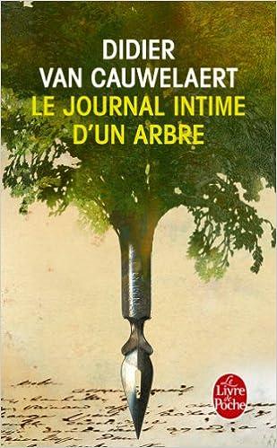 Le journal intime d'un arbre Van Cauwelaert Didier