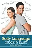 Body Language Quick and Easy, Richard Webster, 0738739545