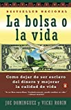 img - for La Bolsa o la Vida (Spanish Edition) by Dominguez, Joe, Robin, Vicki (1997) Paperback book / textbook / text book