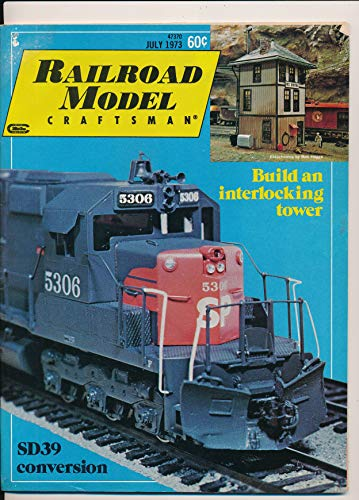 Railroad Model Craftsman : Saga of the Troll & Elfin Railroad; EMD HO SD39 Conversion; Building with Strathmore ; Western Pacific Bay Window Caboose (1973 Journal)