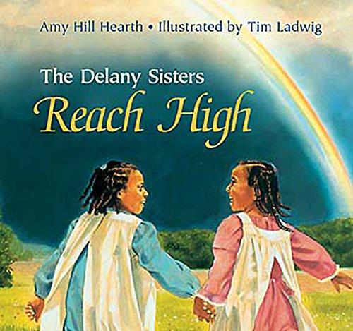 The Delany Sisters Reach High pdf epub